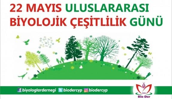 Bugün 22 Mayıs uluslararası biyolojik çeşitlilik günü