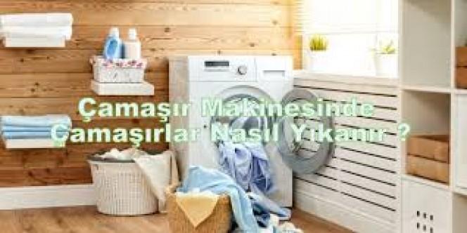 Çamaşır nasıl yıkanır?