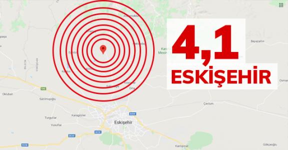 Eskişehir'de 4,1 büyüklüğünde deprem