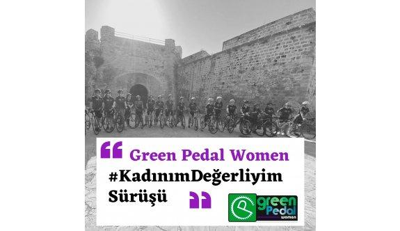 Green Pedallılar kadınlara destek için sürecek