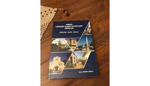 'Kıbrıs Lefkoşa İlçesi ve Köyleri Ağızları' kitabı yayımlandı