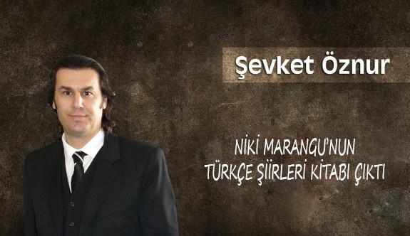 Niki Marangu'nun Türkçe Şiirleri Kitabı Çıktı