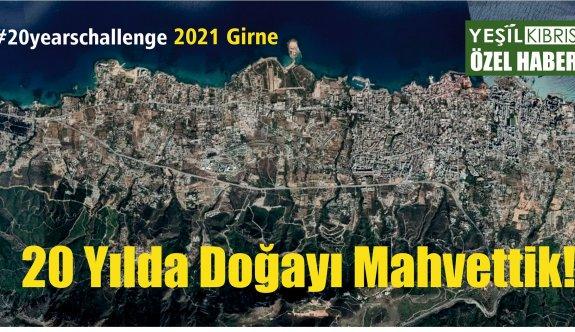 20 yıl sonunda Girne'nin hali