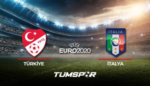 EURO 2020 Türkiye - İtalya maçı bu akşam
