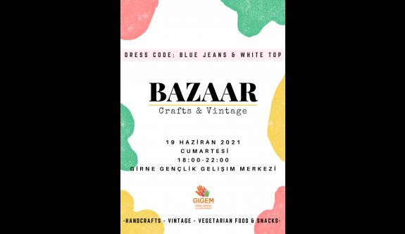 """GİGEM """"Crafts & Vintage Bazaar""""etkinliğine ev sahipliği yapacak"""
