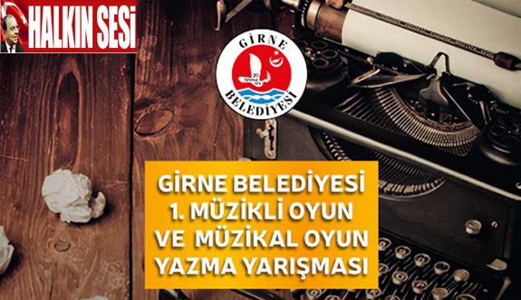 """Girne Belediyesi """"1. Müzikal ve Müzikli Tiyatro Oyunu Yazma Yarışması"""" sonuçlandı"""