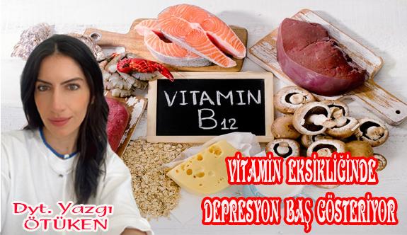 Vitamin eksikliğinde depresyon baş gösteriyor