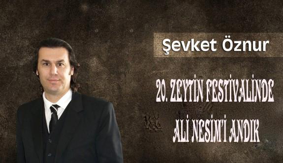 20. Zeytin Festivalinde Ali Nesim'i Andık