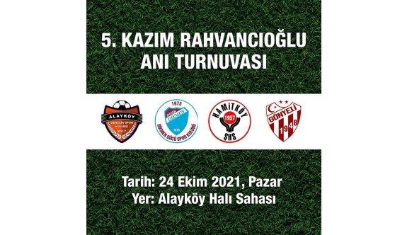 Alayköy'de, Rahvancıoğlu turnuvayla anılacak