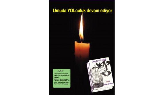 """Hasan Çakmak'ın yeni kitabı  """"Umuda YOLculuk"""" okuyucu ile buluştu"""