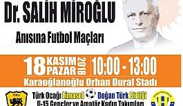 Dr. Salih Miroğlu, futbol ile anılacak