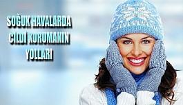 Soğuk havalarda cildi korumanın yolları