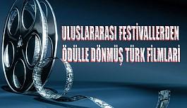 Uluslararası Festivallerden Ödülle Dönmüş Türk Filmleri