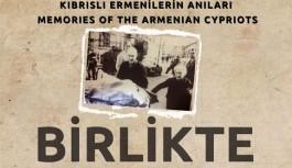 """""""Birlikte"""" belgeseli Güney Kıbrıs'ta..."""