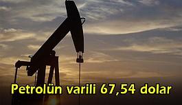 Petrolün varili 67,54 dolar