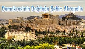 Demokrasinin Doğduğu Şehir: Akropolis