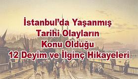 İstanbul Deyimleri ve İlginç Hikayeleri