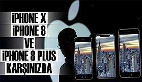iPhone 8, iPhone 8 Plus ve iPhone X