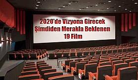 2020 Yılında Vizyona Girecek 19 Film