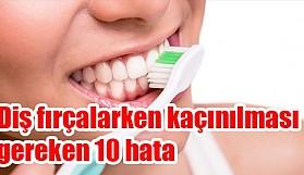 Diş fırçalarken yapılan hatalar